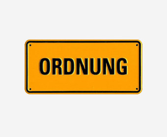 "The plate with the inscription ""Ordnung"""