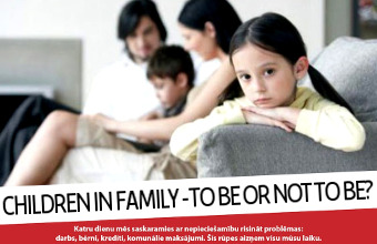 Children in Family — to be or not to be?